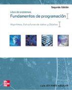 fundamentos de programacion. libro de problemas (2ª ed.): algorti mos, estructuras de datos y objetos-luis joyanes aguilar-luis rodriguez baena-matilde fernandez azuela-9788448139865