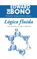 logica fluida edward de bono 9788449328565