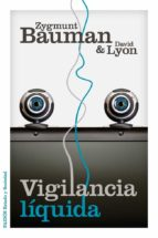 vigilancia liquida-zygmunt bauman-9788449329265