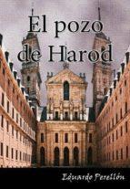 el pozo de harod. los tentáculos del santo oficio perduran (ebook)-eduardo perellon cano-9788461590865