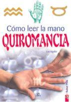 quiromancia: como leer la mano luz aguilar 9788466206365