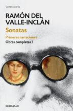 sonatas: primeras narraciones ramon maria del valle inclan 9788466337465