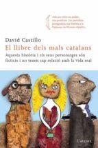 El libro de El llibre dels mals catalans autor DAVID CASTILLO EPUB!