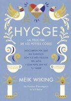 hygge: la felicitat de les petites coses-meik wiking-9788466422765