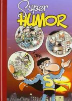 super humor superlopez nº 14 (40º aniversario de superlopez) 9788466651165