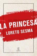 la princesa loreto sesma 9788467055665