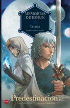 memorias de idhún: triada. predestinación [2ª parte] (comic) 9788467552065