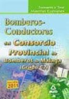 consorcio provincial de bomberos de malaga: temario y test materi as comunes bomberos-conductores (grupo c2)-9788467655865