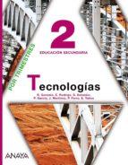 Tecnologías 2.educación secundaria obligatoria - primer ciclo -2º asturias-aragón-galicia por Vv.Aa.