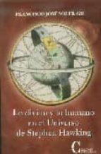 lo divino y lo humano en el universo de stephen hawking-francisco jose soler gil-9788470575365