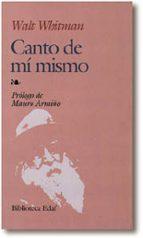 canto de mi mismo (2ª ed.)-walt whitman-9788471668165