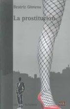 la prostitucion-beatriz gimeno-9788472905665