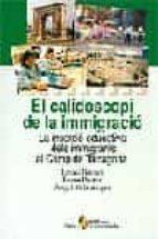 el calidoscopi de la immigracio 9788473069465