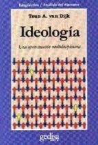 ideologia: una aproximacion multidisciplinaria teun a. van dijk 9788474326765