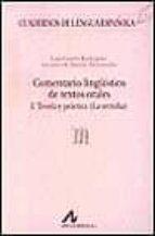 comentario lingüistico de textos orales luis cortes rodriguez antonio n. bañon hernandez 9788476352465