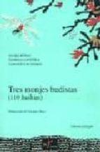 tres monjes budistas (110 haikus) (edicion bilingue)-taneda santoka-9788477858065