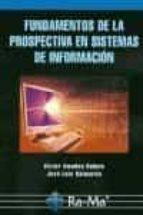 fundamentos de la prospectiva en sistemas de informacion-victor amadeo bañuls-9788478979165