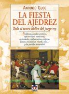 la fiesta del ajedrez-antonio gude-9788479023065