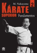 karate superior 2: fundamentos-masatoshi nakayama-9788479025465