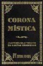 corona mistica: inapreciable tesoro de oraciones-9788479100865