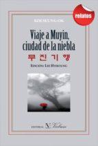 viaje a muyin, ciudad de la niebla-kim seung-ok-9788479627065