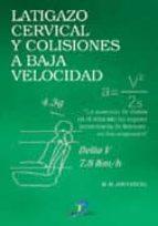 latigazo cervical y colisiones a baja velocidad-m.r. jouvencel-9788479785765
