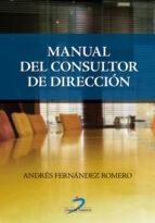 manual del consultor de direccion andres fernandez romero 9788479788865
