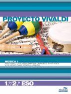 musica 1 (1º ciclo eso) (proyecto vivaldi)-9788483088265