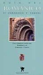 guia del romanico ii zaragoza y teruel antonio garcia omedes 9788483213865