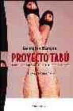 proyecto tabu: todas nuestras fantasias sexuales al descubierto-georgina burgos-9788483302965