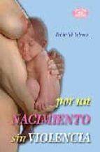 por un nacimiento sin violencia frederick leboyer 9788483520765