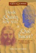desde ¿quien soy yo? a ¿que hacer?: un dialogo laico siguiendo a siddharta y a jesus (2ª ed)-pedro san jose garces-9788483522165