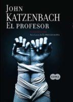 el profesor john katzenbach 9788483651865