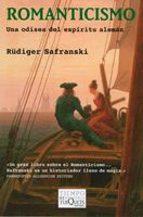 romanticismo: una odisea del espiritu aleman-rüdiger safranski-9788483833865
