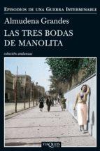 las tres bodas de manolita (ebook)-almudena grandes-9788483838365