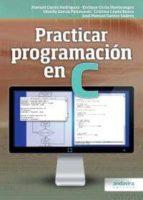 prácticas programación en c-manuel caeiro rodriguez-9788484087465