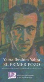 el primer pozo ibrahim yabra yabra 9788487198465