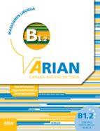 arian b1.2 ikaslearen liburua (+cd +erantzunak)-9788490273265