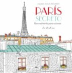 paris secreto: libro antiestrés para colorear zoe de las cases 9788490565865