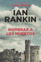 nombrar a los muertos (ebook) ian rankin 9788490568965