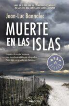 muerte en las islas (comisario dupin 2)-jean-luc bannalec-9788490626665