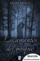 los amantes del bosque (ebook) laura merce 9788490699065