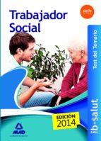 TRABAJADORES SOCIALES DEL SERVICIO DE SALUD DE LAS ILLES BALEARS (IB-SALUT). TEST
