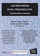 los recursos en el proceso civil manuel ; ortells ramos 9788491480365
