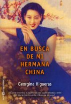 en busca de mi hermana china (ebook) georgina higueras 9788491643265