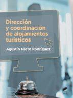 direccion y coordinacion de alojamientos turisticos agustin nieto rodriguez 9788491710165
