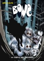 bone nº 6: la cueva del anciano jeff smith 9788492769865