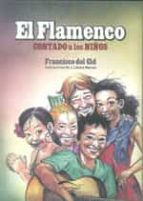 el flamenco contado a los niños-francisco del cid-9788492904365