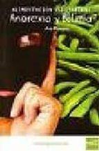 alimentacion vegetariana : anorexia y bulimia ana moreno 9788493382865