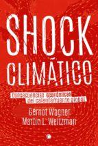 shock climático-gernot wagner-martin l. weitzman-9788494159565